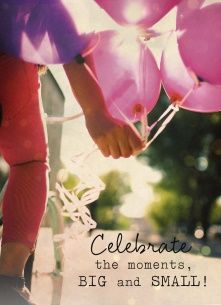 Lifestyle Quotes kaart - celebrate-the-moments