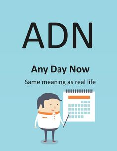 A.D.N. - Any Day Now