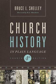Church History in Plain Language, Fourth Edition