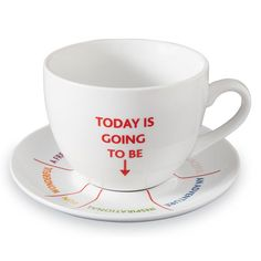 "Oversize 16 oz. Cup and Saucer set - 'Today Is Going To Be' ... the kind of day you want in 8 positive wishes, ""Joyful, Exciting, Peaceful, An Adventure, Inspirational, Fun, Wonderful, A Fresh Start"" - Cup and Saucer set still on sale now at Signals (5/28/15)!"
