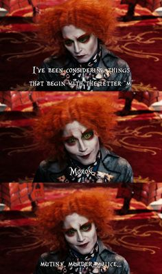 Disney. The mad hatter. God I love his version where he actually mumbles the poem from the book