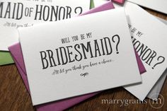 """Marrygrams makes beautiful wedding paper products! Funny """"I'll Let You Think You Have a Choice"""" Be My Bridesmaid Cards #marrygrams"""