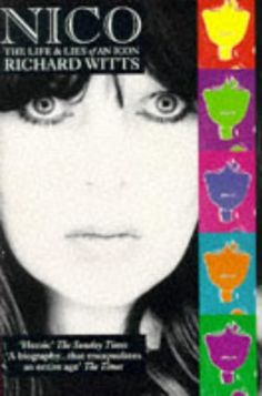 Nico: The Life and Lies of an Icon by Richard Witts http://www.amazon.com/dp/0863696554/ref=cm_sw_r_pi_dp_HbbDub1NSXBXZ