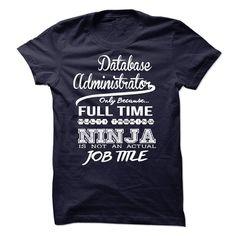 (Tshirt Fashion) Database Administrator [Tshirt design] Hoodies, Funny Tee Shirts