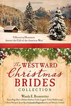 The Westward Christmas Brides Collection: 9 Historical Romances Answer the Call of the American West by Wanda E. Brunstetter http://www.amazon.com/dp/1628368128/ref=cm_sw_r_pi_dp_4J4Fub1W04FF8