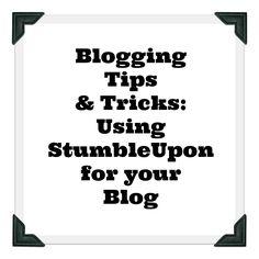 Blogging Tips: StumbleUpon Tips
