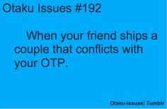 My friends ships a couple That is messing with mine ;^;