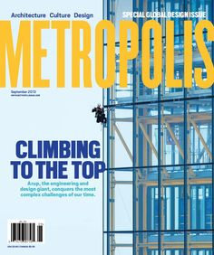 Metropolis is a monthly magazine about architecture and design, with a focus on sustainability. It is based in New York and has been published since 1981.