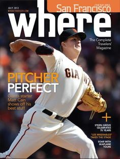 July 2012: Pitcher Perfect.   On the cover is Matt Cain, who this year got the first ever ( in SF Giants history) Perfect Game.