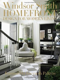 Windsor Smith Homefront: Design for Modern Living: Windsor Smith, Gwyneth Paltrow: 9780847843626: Amazon.com: Books