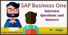 SAP Business One Interview Questions and Answers for free @mindmajix.com  course link: www.mindmajix.com/sap-business-one-interview-questions  #sap #business #one #interview #questions #answers #training #online #tech #education #course #class #free #demo