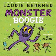 """Read """"Monster Boogie With Audio Recording"""" by Laurie Berkner available from Rakuten Kobo. Laurie Berkner, """"the queen of children's music"""" (People), pairs the lyrics of her infectious hit song with Ben Clanton's. Toddler Books, Childrens Books, Toddler Storytime, Halloween Songs, Fun Songs, Children's Picture Books, Music For Kids, Music Classroom, Book Show"""