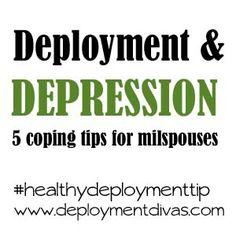 Deployment & Depression: 5 coping tips for #milspouses (via deploymentdivas.com)