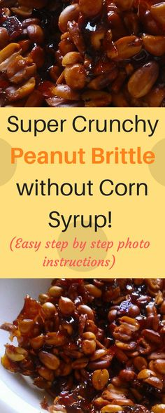 Homemade peanut brittle is not only easy to make but it also has a very authentic taste to satisfy your sweet tooth. Did you know that you can make perfect peanut brittles without using Corn Syrup? I will be sharing how I made mine with step by step photo instructions and tips.