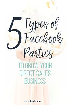 Everyone loves a good Facebook party! Check out the top 5 different types that we've seen as the most successful according to our CinchShare users.