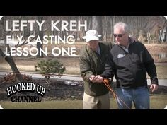 Lefty Lesson 1: Lefty Kreh on Fly Casting Tips | Fly Fishing | Hooked Up Channel - YouTube