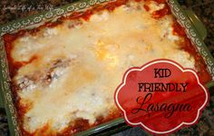 Simple Life of a Fire Wife: Kid Friendly Lasagna