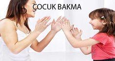 ÇOCUK BAKMA - http://www.bakicinibul.com/cocuk-bakma