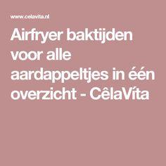 Airfryer baktijden voor alle aardappeltjes in één overzicht - CêlaVíta