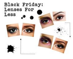 Black Friday: Lenses For Less by colouredcontacts on Polyvore featuring beauty
