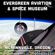 Come Wander With Us @ www.thewanderingcs.com  Evergreen Aviation and Space Museum in McMinnville, Oregon. Home of the Spruce Goose and an SR-71 Blackbird.  #ComeWanderWithUs #thewanderingcs #travel #evergreenaviators