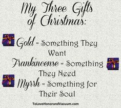 My 3 Gifts of Christmas: gold, frankincense and myrrh. Something they want, something they need, and something to nurture their soul. Read on for ideas! Christmas Activities For Kids, Christmas Gifts For Kids, Christmas Love, Xmas Gifts, Holiday Fun, Christmas Holidays, Christmas Crafts, Christmas Decorations, Christmas Ideas