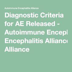Diagnostic Criteria for AE Released - Autoimmune Encephalitis Alliance