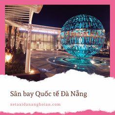 thuê xe đón sân bay đà nẵng Hoi An, Da Nang, Taxi, Fair Grounds, Travel, Viajes, Destinations, Traveling, Trips