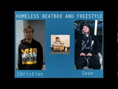 Homeless Beatbox and Freestyle
