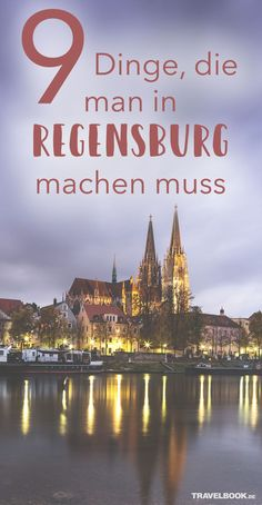9 things to do in Regensburg - Many students choose Regensburg and even move from large cities like Munich to the Upper Palatinate - Hotel Regensburg, Munich, Stuff To Do, Things To Do, Thai Islands, Day And Time, Nightlife Travel, Culture Travel, Bavaria