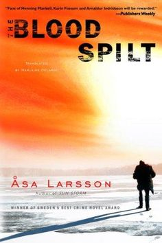Åsa Larsson's The Blood Spilt