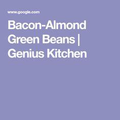 Bacon-Almond Green Beans   Genius Kitchen