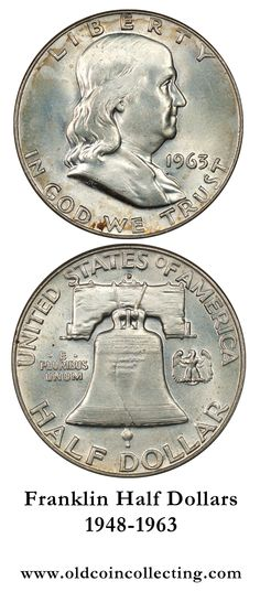 Franklin Half Dollar - New for 1948 Franklin Half Dollars are big, 90% silver half dollars that are growing in popularity with collectors.  Because of their inexpensive prices these are great silver coins for the beginning coin collector.