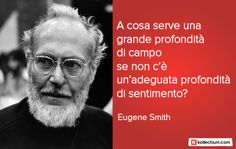 Citazione di Eugene Smith