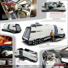 GMC PAD - Awesome design. Futuristic RV. General Motors West Coast Advanced Design Studio wins the The 2006 Los Angeles Vehicle Design Challenge. Why wasn't this built!???