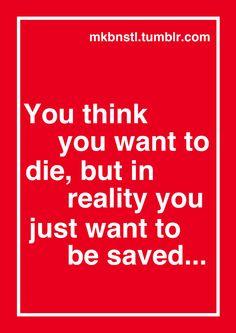 everyone needs to be saved...