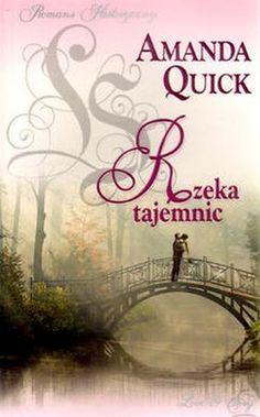 "Amanda Quick, ""Rzeka tajemnic"", przeł. Anna Palmowska, Amber, Warszawa 2016. 286 stron"