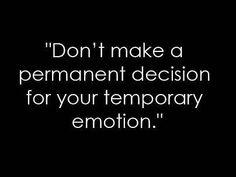 I need to follow this advice.