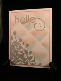 Faux Hello - Stamp Class 4/14 by susie nelson - Cards and Paper Crafts at Splitcoaststampers