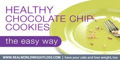 Healthier, gluten free, easy-to-make chocolate chip cookies..