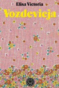 Vozdevieja, de Elisa Victoria - Zenda Haruki Murakami, Victoria, Books To Read, Reading, Films, Pdf, Amazon, Tv Series, Pattern