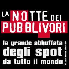 La Notte dei Pubblivori il 23, 24, 25 Aprile al Blue Note. La ressegna di spot ritorna a Milano.