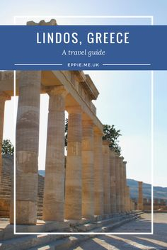 A travel guide to Lindos in Greece, featuring the Acropolis
