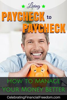 Living Paycheck to Paycheck- How to Manage Your Money Better  For most people, living paycheck to paycheck is a choice, not an inevitability.  Click the Pic to discover the 6 most important keys to leaving the paycheck to paycheck life for good!  #paychecktopaycheck #money #manage #finances www.cfinancialfre...