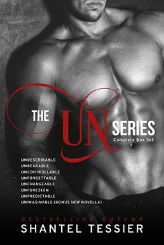 Books,Chocolate and Lipgloss: ❤❤THE UN SERIES box set by Shantel Tessier cover reveal + Preorder ❤❤