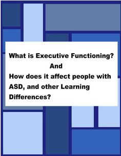 Inner Aspie: What Is Executive Functioning? #ADHD #Twice Exceptional #2E #GLD #Gifted Learning Disabilities #Dual Exceptionalities