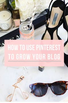 How to use Pinterest to grow your blog. After writing my 6 Simple Ways to Drive Traffic to Your Blog, I've received quite a few requests to do