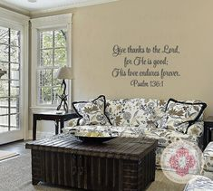 Scripture Wall Decals - Give Thanks to the Lord for He Is Good Proverbs 136 1 22h x 36w QT0267
