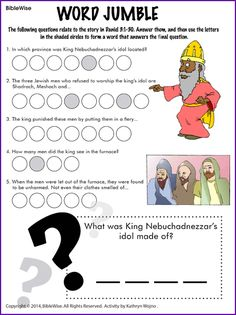 Answer the questions from the story of the three hebrew boys. Then use the letters in the shaded circles to answer the final question. Sunday School Crafts For Kids, Sunday School Activities, Bible Activities, Sunday School Lessons, School Fun, School Ideas, Summer School, Kids Church Lessons, Bible Lessons For Kids