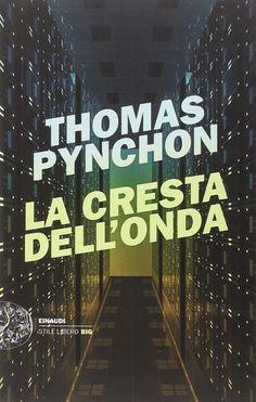 La cresta dell'onda, Thomas Pynchon